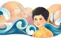 Xuân Quỳnh trở thành nữ văn sĩ đầu tiên của Việt Nam được Google vinh danh