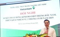 Hết quý 3, Vietcombank lợi nhuận trước thuế gần bằng cả năm 2018