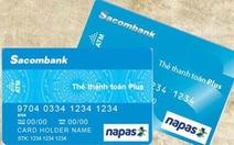 Ưu đãi hấp dẫn cho chủ thẻ nội địa Sacombank