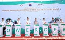 Hơn 85.000 trẻ em Nghệ An, Hà Giang được hỗ trợ dinh dưỡng miễn phí