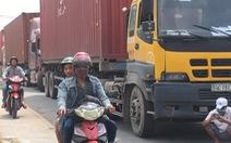 Container ùn ứ trên quốc lộ 13 vì hải quan tăng kiểm tra xuất xứ