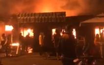 Video: Cháy lớn chợ Phước Long, 40 sạp hàng bị thiêu rụi hoàn toàn