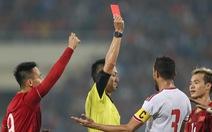 Việt Nam - UAE (hiệp 1) 0-0: UAE chỉ còn chơi với 10 người