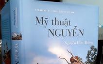 Cuốn sách công phu về mỹ thuật Nguyễn
