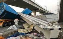 Dầm cầu vượt Suối Tiên va chạm với container rồi sập do chiều cao thấp hơn thiết kế