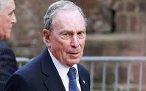 Tỉ phú Bloomberg chi 100 triệu USD cho chiến dịch quảng cáo 'đấu' ông Trump