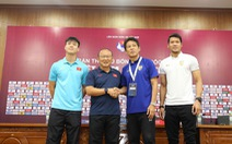 HLV Park Hang Seo: 'Nhìn ánh mắt các cầu thủ, tôi biết họ rất quyết tâm'