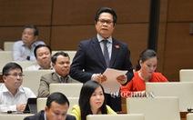 Lo số phận 5 triệu hộ kinh doanh, đại biểu Quốc hội đề nghị viết lại luật