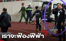 Trợ lý HLV tuyển Thái Lan khiếm nhã: ông Park 'nổi xung thiên', còn VFF 'kiện tới'