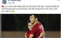 CLB Heerenveen 'hoan hô' Việt Nam và tiếc vì Đoàn Văn Hậu bị từ chối bàn thắng