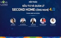 """Hội thảo """"Đầu tư và quản lý second home công nghệ 4.0"""""""