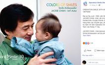 Operation Smile nói gì về việc cộng đồng mạng phản đối Thành Long sang Việt Nam?