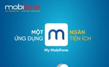 Ứng dụng My MobiFone: Cải tiến để trải nghiệm tốt hơn