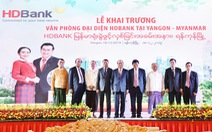 HDBank khai trương văn phòng đại diện tại Myanmar