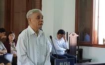 Cựu chánh án TAND tỉnh Phú Yên 'nhận tiền nhưng không biết là tham ô'