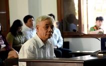 Xét xử cựu chánh án Phú Yên tham ô: Thấy dấu hiệu tham ô sao không lập biên bản?