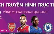 Lịch trực tiếp Premier League tối 29-12