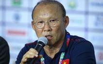 HLV Park Hang Seo: 'Bây giờ, toàn đội rất tự tin trước Thái Lan'