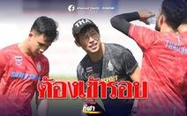Tiền vệ Supachok: 'Tôi sẽ nỗ lực ghi bàn vào lưới U22 Việt Nam'