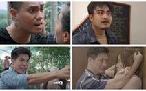 Đàn ông Việt trên phim: Thừa bạo lực, thiếu nam tính?