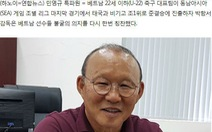 Báo Hàn: 'Thật thú vị nếu HLV Park Hang Seo và Việt Nam vô địch SEA Games 30'