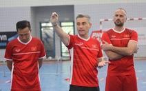 Futsal Việt Nam ra sân tập luyện, chuẩn bị du đấu ở Tây Ban Nha
