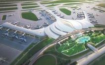 Sân bay Quốc tế Long Thành: Đội vốn gấp đôi nếu chậm tiến độ