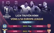 Lịch thi đấu Europa League ngày 15-2: Chelsea quyết gượng dậy