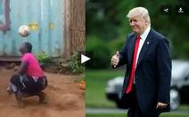 Tổng thống Mỹ Donald Trump 'kinh ngạc' với màn 'tâng bóng siêu đẳng' của người phụ nữ châu Phi