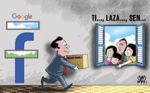 Doanh nghiệp than vì quảng cáo trên Facebook, Google tốn kém hơn