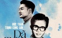 Đức Tuấn hát 'Dã tràng ca' mừng sinh nhật nhạc sĩ Trịnh Công Sơn
