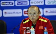 """HLV Park Hang Seo: """"Hãy làm việc với tinh thần Việt Nam"""""""