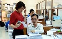 TP.HCM, Hà Nội, Đà Nẵng... chuẩn bị gì để tăng lương công chức?