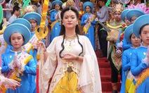 Tái hiện hình tượng Đức Bồ tát tại Lễ hội Quán thế âm