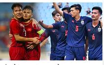 Truyền thông Thái: U23 Thái Lan mạnh hơn U23 Việt Nam
