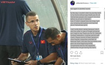HLV thể lực Fonseca viết 'tâm thư' sau khi chia tay đội tuyển Việt Nam