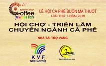 Hội chợ - triển lãm cà phê năm 2019 diễn ra thành công