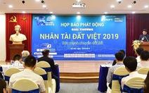 Nhân tài Đất Việt 2019 có giải thưởng lên tới 200 triệu đồng