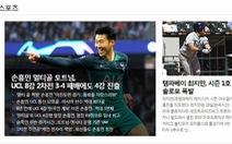 Báo Hàn 'tự hào' vì Son Heung Min làm nên lịch sử