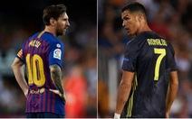 Messi 'đắt' hơn Ronaldo 60 triệu euro