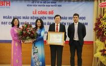 Việt Nam có đơn vị y tế đầu tiên đạt chứng nhận GMP châu Âu