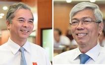 Ông Võ Văn Hoan và ông Ngô Minh Châu làm phó chủ tịch UBND TP.HCM