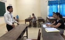 Nhiều ý kiến xử lý gian lận thi cử, Bộ GD-ĐT vẫn không sửa quy chế thi