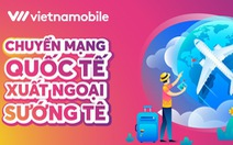 Vietnamobile giới thiệu gói Roaming giá rẻ và gói Data Roaming không giới hạn