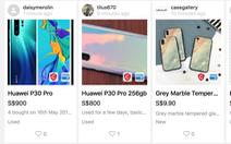 Điện thoại Huawei bị bán tháo, nhiều cửa hàng Singapore, Philippines từ chối mua lại