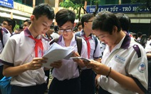 Học sinh TPHCM có 1 tuần để điều chỉnh nguyện vọng thi lớp 10