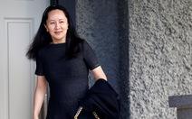 Bà Mạnh Vãn Chu bác yêu cầu dẫn độ sang Mỹ bằng chính bình luận của ông Trump