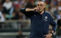 Rộ tin HLV Sarri chia tay Chelsea