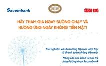 Ngày 11-6: Hạn chót đăng ký Chạy bộ Hưởng ứng Ngày không tiền mặt