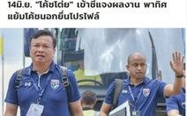 HLV Thái Lan bị buộc 'giải trình' lý do thua Việt Nam ở King's Cup 2019